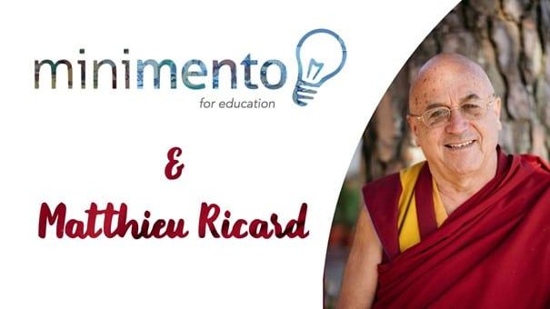 La startup Minimento lance sa chaîne Minimento for Education avec une vidéo de Matthieu Ricard racontant l'altruisme : près de 190 000 vues en 48h !